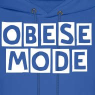 Design ~ OBESE MODE Mens HOODIE