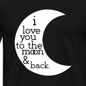 I love you to the moon and back t-shirts - Men's Premium T-Shirt