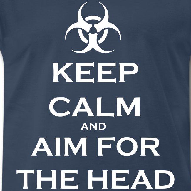 Keep Calm And Aim For The Head - Navy