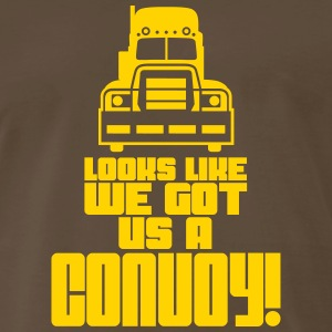 'Looks Like We Got Us A Convoy' Men's T-Shirt - Men's Premium T-Shirt