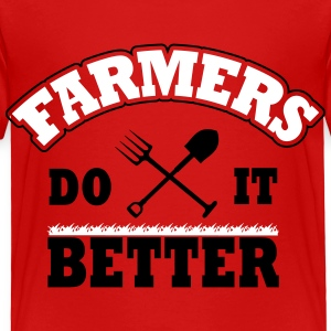 farmers do it better Baby & Toddler Shirts - Toddler Premium T-Shirt