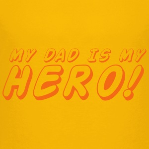 my dad is my hero! Kids' Shirts - Kids' Premium T-Shirt
