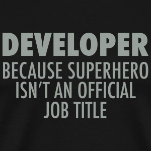 Developer.... T-Shirts - Men's Premium T-Shirt