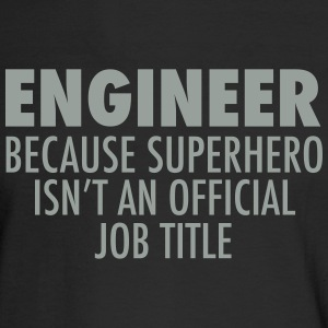 Engineer.... Long Sleeve Shirts - Men's Long Sleeve T-Shirt