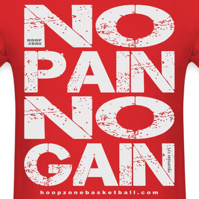 No Pain No Gain w/light art