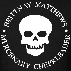 Brittnay Matthews Mercenary Cheerleader - MPGIS T-Shirts - Men's T-Shirt