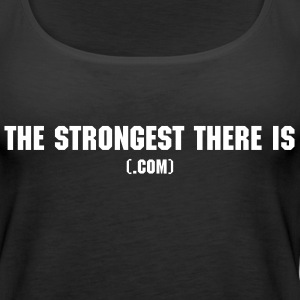 TheStrongestThereis.com For the Ladies - Women's Premium Tank Top