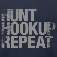 Design ~ Hunt Hookup Repeat T