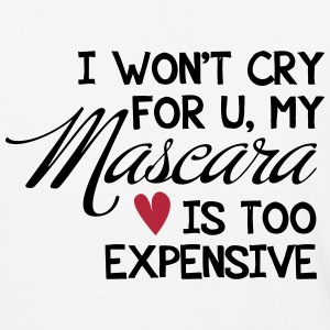 my Mascara is too expensive - Baseball T-Shirt
