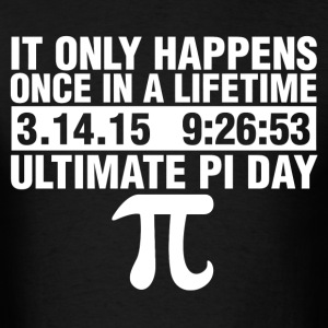 Ultimate Pi Day 2015 T-Shirts - Men's T-Shirt