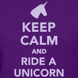 Keep calm and ride a unicorn Women's T-Shirts - Women's T-Shirt