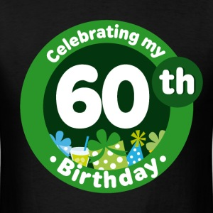 60th Birthday Celebration T-Shirts - Men's T-Shirt