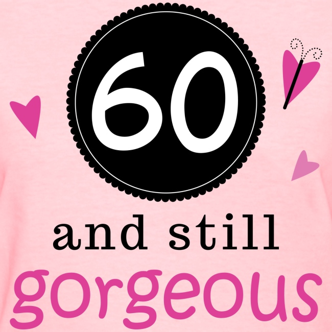 60th Birthday Gift For Her Womens Tshirt