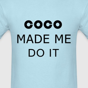 COCO MADE ME DO IT T SHIRT TOP TUMBLR TEE TSHIRT S - Men's T-Shirt