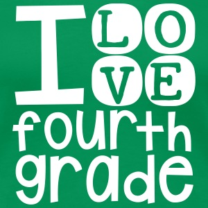 I Love 4th Grade - Women's Premium T-Shirt