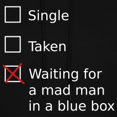 Single Taken Waiting for a mad man in a blue box Hoodies