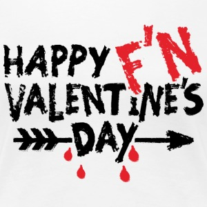 HAPPY F'N VALENTINE'S DAY - Women's Premium T-Shirt