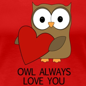 OWL ALWAYS LOVE YOU TSHIRT - Women's Premium T-Shirt