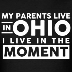 My Parents Live In Ohio T-Shirts