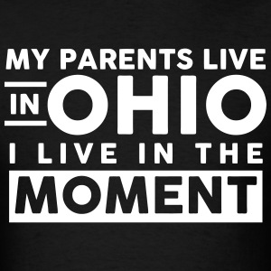 My Parents Live In Ohio T-Shirts - Men's T-Shirt