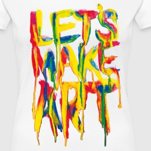 Let's Make Art - Women's Premium T-Shirt