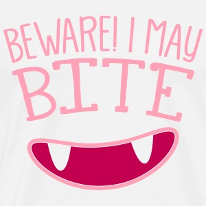 BEWARE I MAY BITE! with cute teeth T-Shirts - Men's Premium T-Shirt