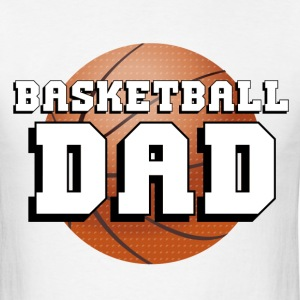 Basketball Dad T-Shirts - Men's T-Shirt