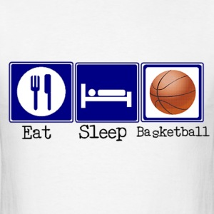 Eat, Sleep, Basketball T-Shirts - Men's T-Shirt