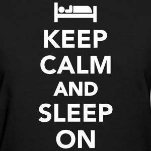 Keep calm and sleep on Women's T-Shirts - Women's T-Shirt