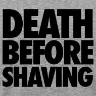 Design ~ Death Before Shaving