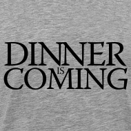 Design ~ Dinner is coming