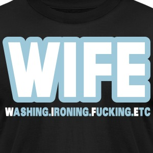 WIFE - washing, ironing, fucking, etc. T-shirts - T-shirt pour hommes American Apparel