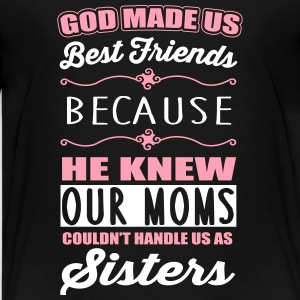 God made us best friends - BFF Kids' Shirts - Kids' Premium T-Shirt
