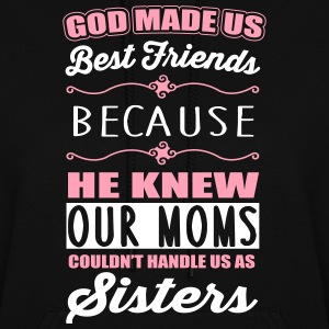 God made us best friends - BFF Hoodies - Women's Hoodie