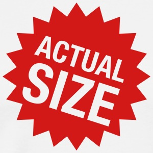 Actual Size - Shirt - Men's Premium T-Shirt