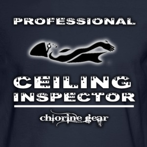 Pro Ceiling Inspector Long Sleeve Shirts - Men's Long Sleeve T-Shirt