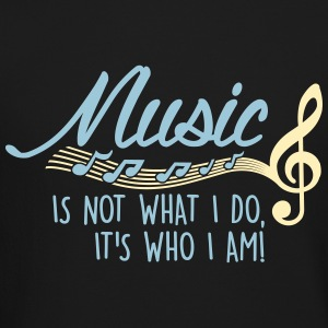 Music is not what I do, it's who I am! Long Sleeve Shirts - Crewneck Sweatshirt