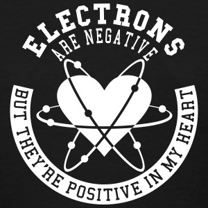 Electrons Are Negative - Women's T-Shirt
