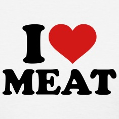I love Meat Women's T-Shirts