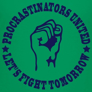 procrastinators united Baby & Toddler Shirts - Toddler Premium T-Shirt