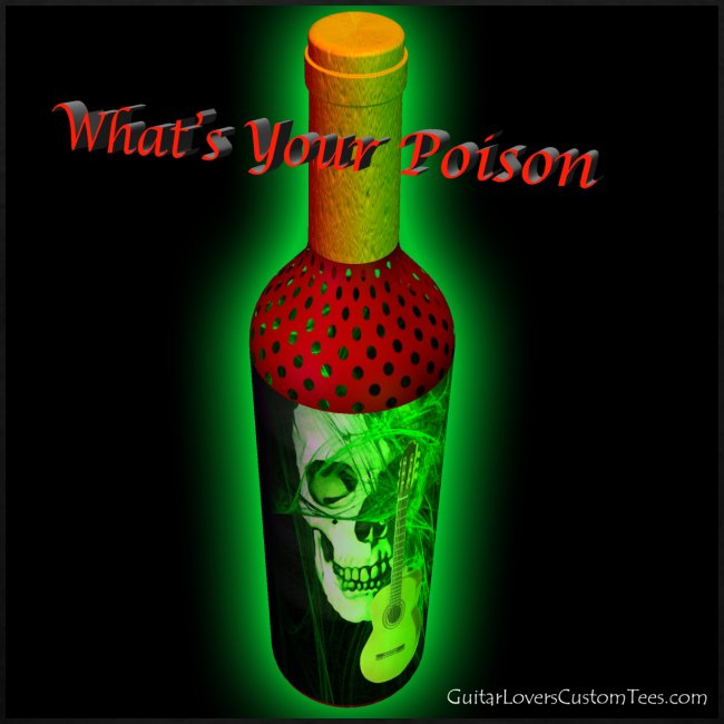What's Your Poison