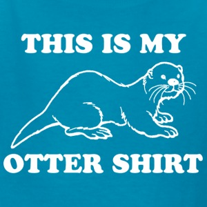 This Is My Otter Shirt - Kids' T-Shirt