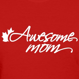 Awesome Mom - Women's T-Shirt
