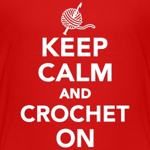 Keep calm and Crochet on Kids' Shirts - Kids' Premium T-Shirt