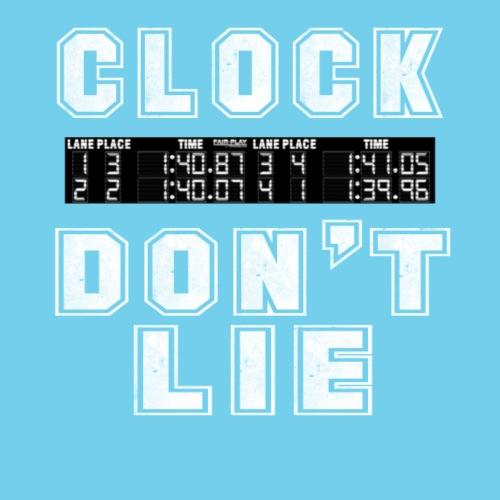 Clock don't lie