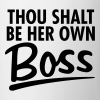 Thou Shalt be her own boss - Coffee/Tea Mug