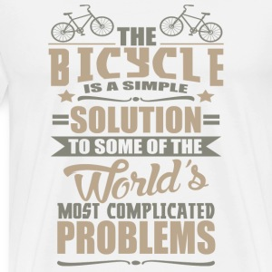 The Bicycle is a Simple Solution to Some of the Wo - Men's Premium T-Shirt