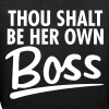 Thou Shalt be her own boss - Eco-Friendly Cotton Tote