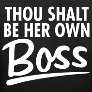 Design ~ Thou Shalt be her own boss