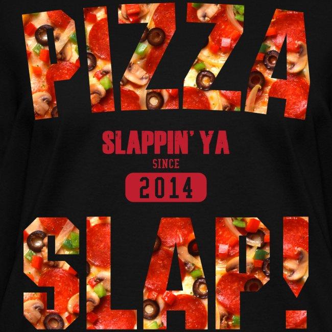 Pizza Slap!